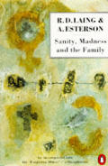 Sanity Madness & The Family
