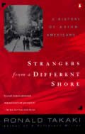 Strangers From A Different Shore A Histo