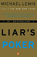 Liars Poker Rising Through the Wreckage on Wall Street