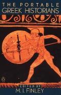Portable Greek Historians The Essence of Herodotus Thucydides Xenophon Polybius
