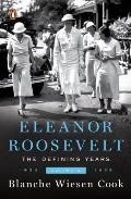 Eleanor Roosevelt Volume II the Defining Years 1933 1938