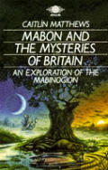 Mabon & The Mysteries Of Britain