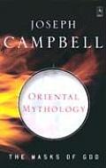 Oriental Mythology The Masks of God Volume II