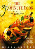 30 Minute Cookbook The Best Of The Worlds Qu