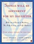 Things Will Be Different For My Daughter