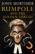 Rumpole & The Golden Thread