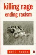 Killing Rage Ending Racism