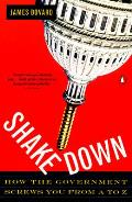 Shakedown How The Government Screws You