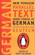 Short Stories in German Erzahlungen Auf Deutsch New Penguin Parallel Text