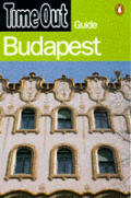 Time Out Guide Budapest 2nd Edition