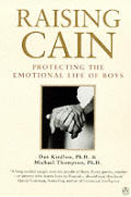 Raising Cain Protecting The Emotional Li