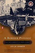 Border Passage From Cairo to America A Womans Journey