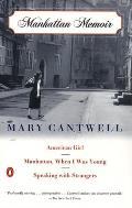 Manhattan Memoir American Girl Manhattan When I Was Young Speaking with Strangers