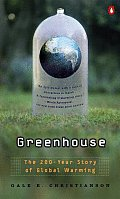 Greenhouse The 200 Year Story Of Global Warming