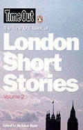 Time Out Book Of London Short Stori Volume 2
