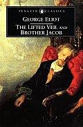 Lifted Veil & Brother Jacob