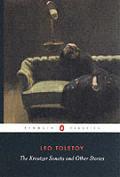 Kreutzer Sonata & Other Stories