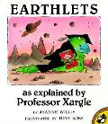 Earthlets As Explained By Professor Xarg