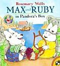 Max & Ruby In Pandoras Box