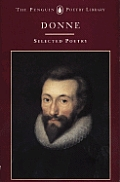 John Donne A Selection of his Poetry