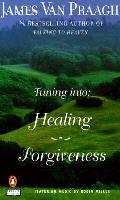 Tuning Into Healing/Forgiveness