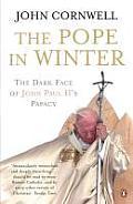 Pope In Winter The Dark Face Of John Pau