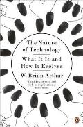 Nature of Technology: What It Is and How It Evolves