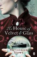House of Velvet and Glass