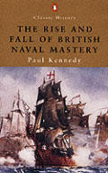 Rise & Fall of British Naval Mastery