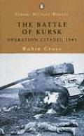 Battle of Kursk Operation Citadel 1943