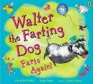 Walter the Farting Dog Farts Again!