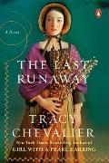 Last Runaway A Novel