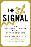 3% Signal The Investing Technique That Will Change Your Life