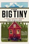Big Tiny A Built It Myself Memoir