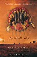 Lakota Way Stories & Lessons for Living