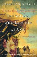 Woman Who Laughed At God The Untold History of the Jewish People