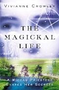 Magickal Life A Wiccan Priestess Share