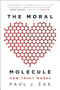 Moral Molecule How Trust Works
