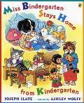 Miss Bindergarten Stays Home from Kindergarten