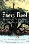 Faery Reel Tales From The Twilight Realm
