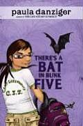Theres A Bat In Bunk Five