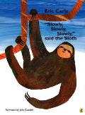 Slowly Slowly Slowly Said The Sloth