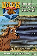 Hank The Cowdog 52 Quest For The Great White Quail