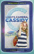 Lights, Camera, Cassidy #2: Episode Two: Paparazzi