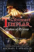 Youngest Templar 03 Orphan of Destiny