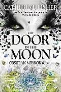 Door In The Moon 03 Obsidian Mirror