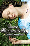 Curse of the Thirteenth Fey The True Tale of Sleeping Beauty