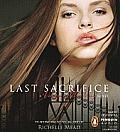 Last Sacrifice A Vampire Academy Novel