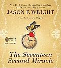 Seventeen Second Miracle Unabridged CDs