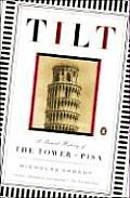 Tilt A Skewed History Of The Tower Of Pi